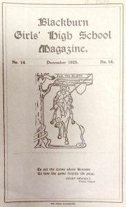 Blackburn Girls' High School Magazine, No 14, Dec 1925 Courtesy of Lancashire Archives, Archive ref: SMBZ/9/acc7536/box 2